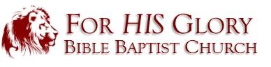 forhisglorybiblebaptistchurch.com